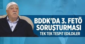 BDDK'da 3. FETÖ soruşturması