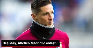 Beşiktaş, Fernando Torres İçin Atletico Madrid'le Anlaştı