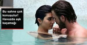 Cesur ve Güzel'in Yeni Bölümünde Havuz Sahnesi Çok Konuşulacak