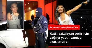 Demet Akalın'dan, Reina Katilini Yakalayan Polise