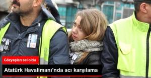 Düşen Uçağın Türk Pilotlarına Atatürk Havalimanı'nda Acı Karşılama