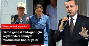 Erdoğan İçin ''Kaçacak Delik Arıyordur'' Diyen Emniyet Müdürüne 10 Ay Hapis