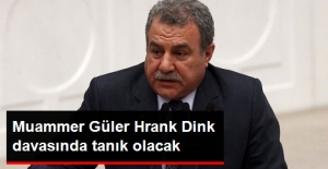 Eski İçişleri Bakanı Muammer Güler, Dink Davasında Tanık Olarak Dinlecenek