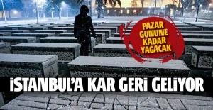 İstanbul'a kar geri dönüyor! Kar ne zaman yağacak?