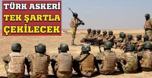 İşte Türk askerinin Irak'tan çekilme şartı