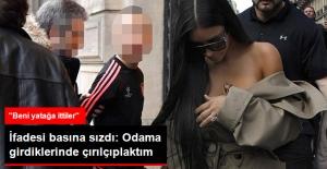 Kim Kardashian'ın İfadesi Basına Sızdı: Üzerimde Sadece