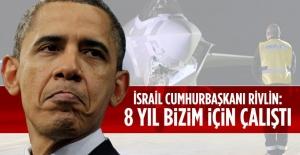 ''Obama 8 yıl İsrail'e destek vermek için çalıştı''