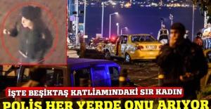Polis, Beşiktaş katliamındaki sır kadının peşinde