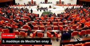 Son Dakika! Anayasa Değişiklik Teklifinin 3. Maddesi de Meclis'ten Geçti