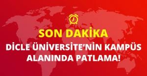 Son Dakika! Diyarbakır Dicle Üniversitesi'nin Kampüs Alanında Patlama Oldu!