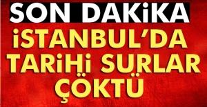Son dakika haberleri! İstanbul'da tarihi surlar çöktü