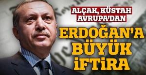 Terör sevici, darbe şakşakçısı AB'den Erdoğan'a alçak iftira