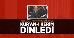 Trump dini törene katıldı, Kur'an-ı Kerim dinledi