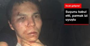 Yakalanan Reina Saldırganı Suçunu Kabul Etti, Parmak İzi Uyuştu