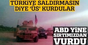 ABD, Türkiye saldırmasın diye Menbiç'e üs kurdu