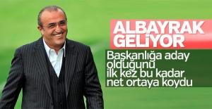 Abdurrahim Albayrak başkanlığa aday olacağını açıkladı
