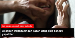 Ailesinin İşkencesinden Kaçan Genç Kız Defalarca Tecavüze Uğradı