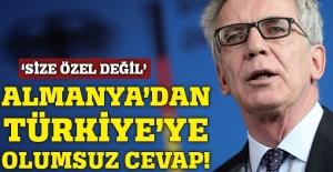 Almanya'dan Türkiye'ye olumsuz cevap