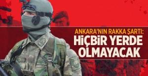 Ankara'nın Rakka şartı: YPG/PYD olmayacak