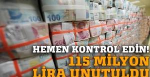 Bankalarda 115 milyon lira unutuldu!