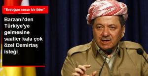 Barzani Erdoğan'dan Demirtaş'ın Serbest Bırakılmasını İstedi