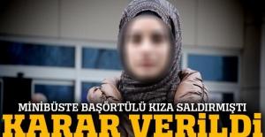 Başörtülü kıza saldıran kadın hakkında karar çıktı