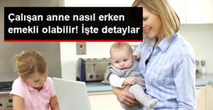 Çalışan Anne Doğum Borçlanmasıyla 6 Yıla Varan Prim Kazanabiliyor
