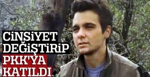 Cinsiyet değiştirip PKK'ya katılan kıza hapis cezası