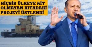 Cumhurbaşkanı Erdoğan, Antarktika Üssü Projesini üstlendi