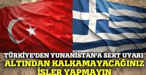 Dışişleri'nden Yunanistan'a uyarı