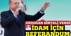 Erdoğan: İdam için referanduma gidebiliriz!
