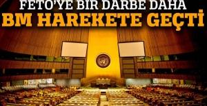 FETÖ ile ilişkili 3 kuruluşun BM'deki istişari statüsü düşürülüyor