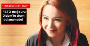 FETÖ Mağduru Hakim Adayı Didem'in Dramı İddianamede