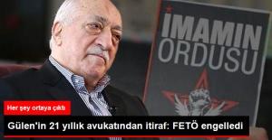 Gülen'in 21 Yıllık Avukatından 'İmamın Ordusu' İtirafı: Haberi Vardı