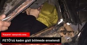 Gürcistan'a Kaçmaya Çalışan FETÖ Üyesi Kadın Aracın Gizli Bölmesinde Yakalandı