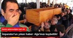 İbrahim Tatlıses'i Yıkan Haber: Ağa'mızı Kaybettik!