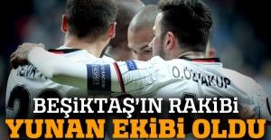 İşte Beşiktaş'ın rakibi (Beşiktaş'ın UEFA'daki rakibi belli oldu mu?