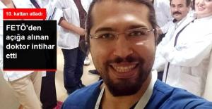 İzmir'de FETÖ'den Açığa Alınan Doktor İntihar Etti
