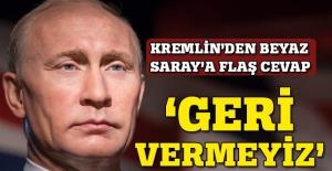 Kremlin'den Beyaz Saray'a flaş cevap