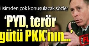 Petraeus: PYD, PKK'nın kuzeni