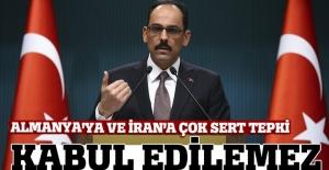 Türkiye'den Almanya ve İran'a sert tepki