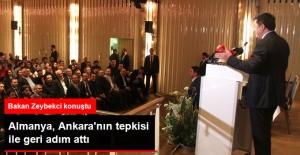 Almanya, Ankara'nın Tepkisi İle Geri Adım Attı, Bakan Zeybekci Konuştu