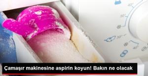 Çamaşır Makinesine Aspirin Koyun!...