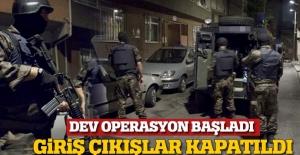 Dev operasyon başladı: Giriş-çıkışlar kapatıldı