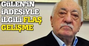 Gülen'in iadesi ile ilgili kritik gelişme