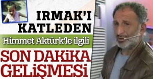 Irmak#039;ı katleden Himmet Aktürk#039;le...