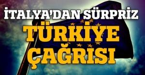 İtalya'dan Türkiye çağrısı