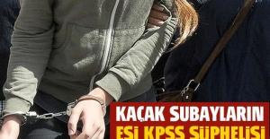 Kaçak subayların eşi KPSS şüphelisi