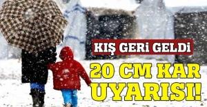 Meteoroloji'den 20 cm kar uyarısı...
