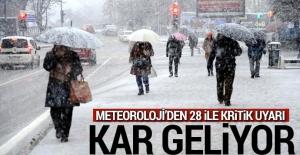 Meteoroloji'den 28 ile kar uyarısı!
